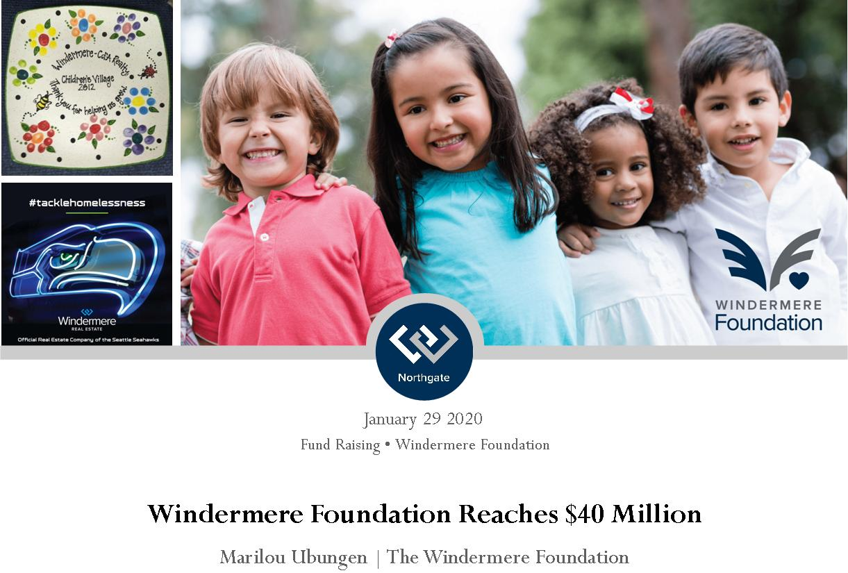 Windermere Foundation reaches 40M Header